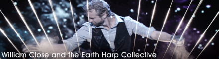 William Close and The Earth Harp Collective